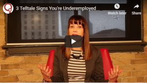 3 Telltale Signs You're Underemployed